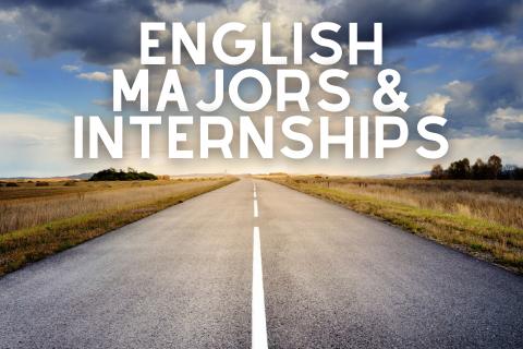 English Majors + Internships