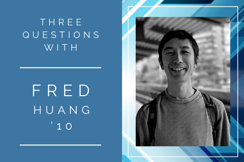 Fred Huang 3 questions