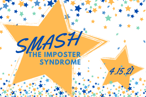 Smash Imposter Syndrome