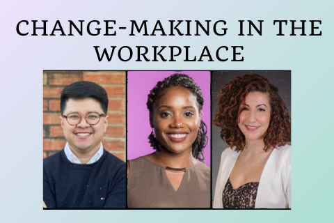 Change-Making in the Workplace