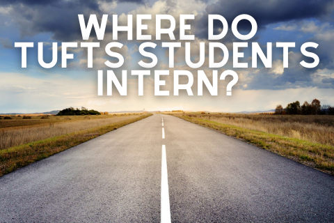 Where Do Tufts Students Intern?