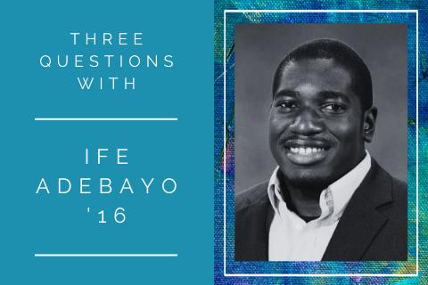 3 questions with Ife Adebayo