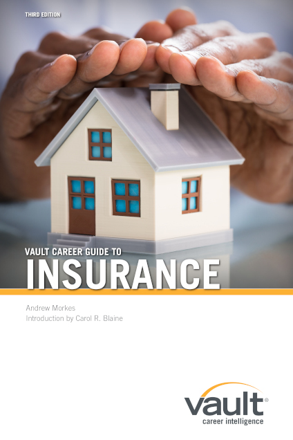 Vault Career Guide to Insurance, Third Edition