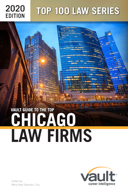 Vault Guide to the Top Chicago Law Firms, 2020 Edition