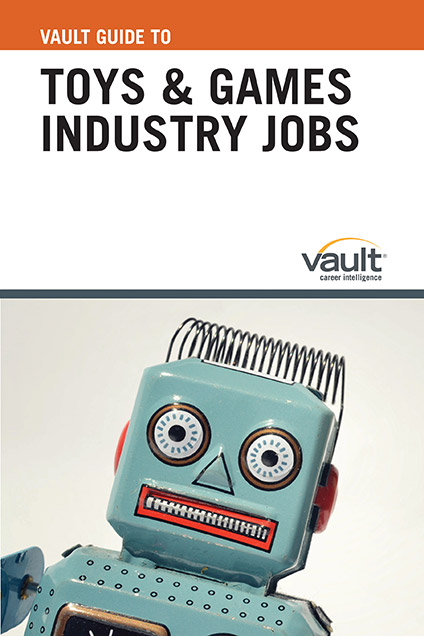 Vault Guide to Toys and Games Industry Jobs