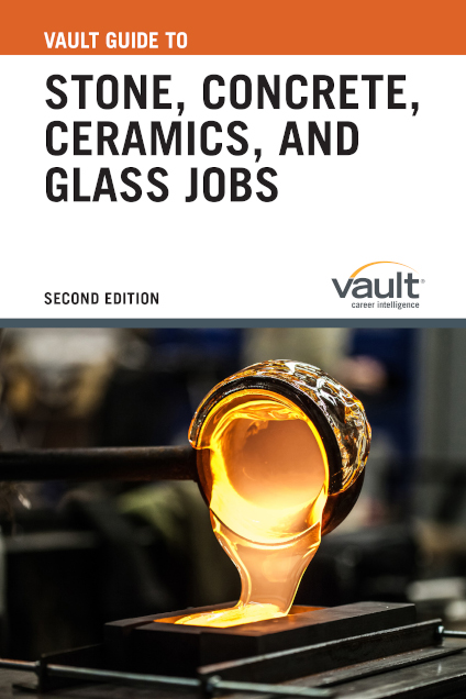 Vault Guide to Stone, Concrete, Ceramics, and Glass Jobs, Second Edition