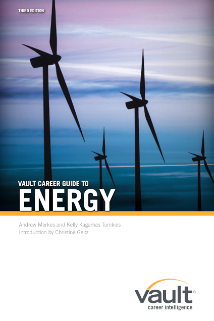 Vault Career Guide to Energy, Third Edition