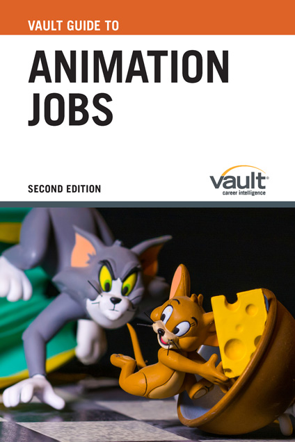 Vault Guide to Animation Jobs, Second Edition