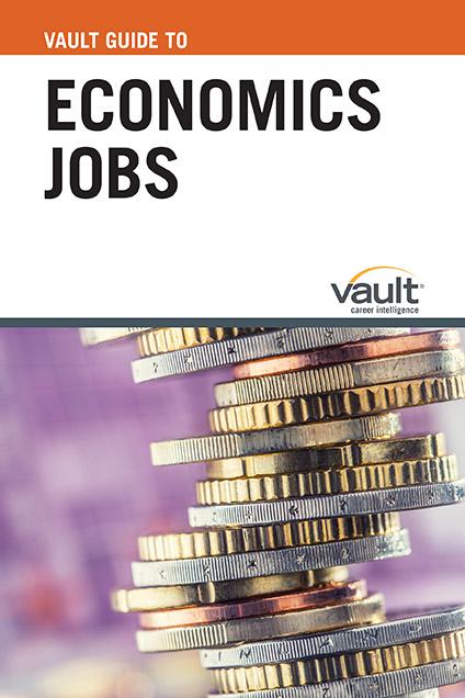 Vault Guide to Economics Jobs