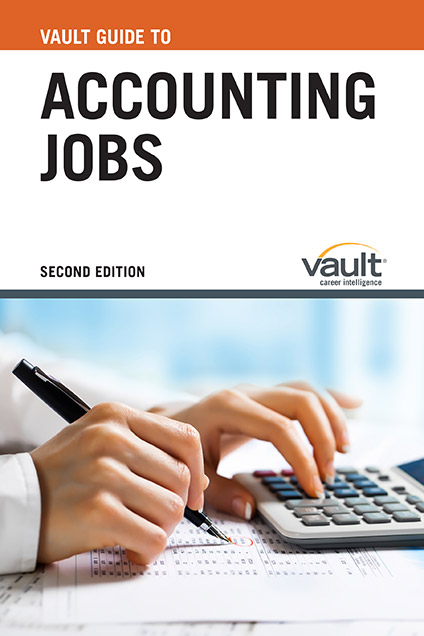 Vault Guide to Accounting Jobs, Second Edition