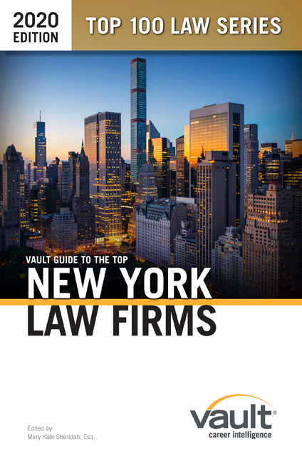 Vault Guide to the Top New York Law Firms, 2020 Edition