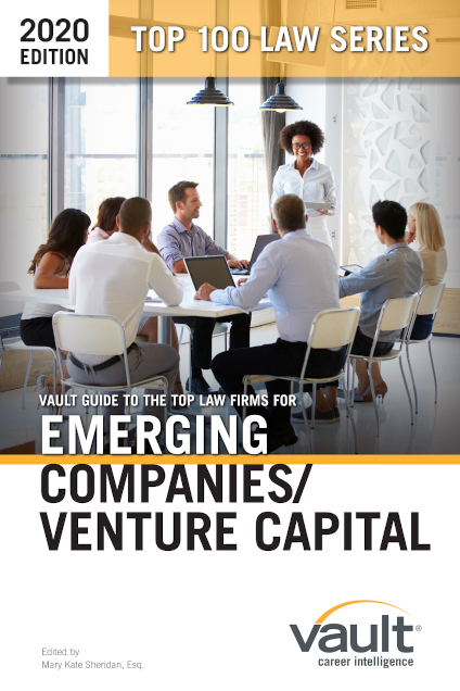 Vault Guide to the Top Law Firms for Emerging Companies/Venture Capital, 2020 Edition