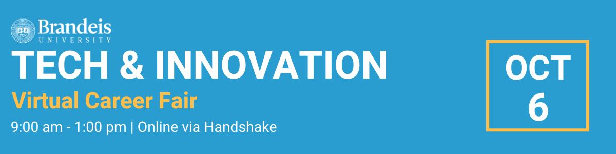 Tech & Innovation Virutal Career Fair banner with Brandeis University logo