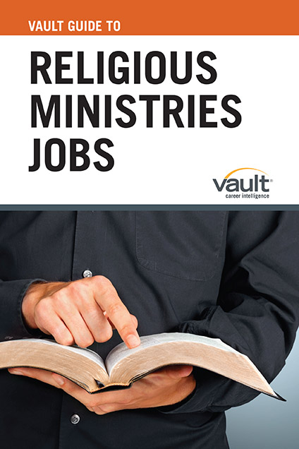 Vault Guide to Religious Ministries Jobs