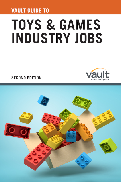 Vault Guide to Toys and Games Industry Jobs, Second Edition