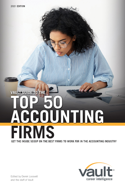Vault Guide to the Top 50 Accounting Firms, 2021 Edition
