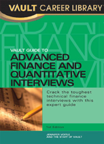 Vault Guide to Advanced Finance and Quantitative Interviews