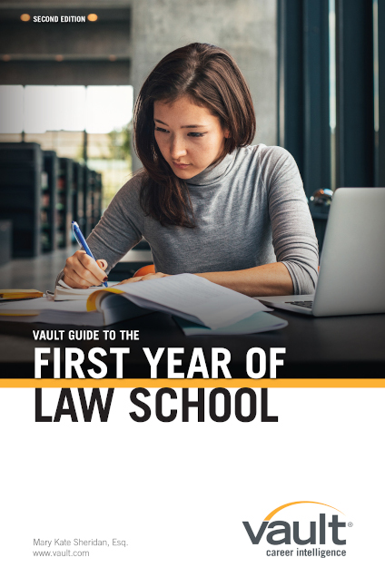 Vault Guide to the First Year of Law School