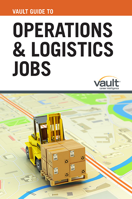 Vault Guide to Operations and Logistics Jobs