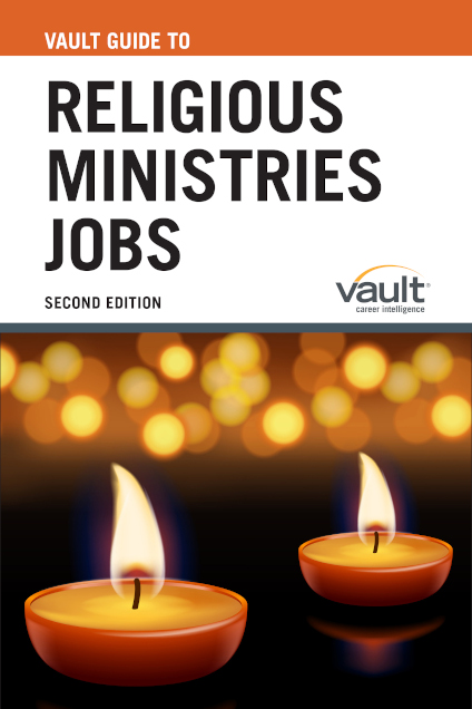 Vault Guide to Religious Ministries Jobs, Second Edition