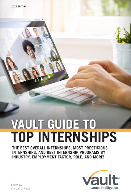 Vault Guide to Top Internships, 2021 Edition