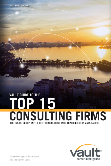 Vault Guide to the Top 15 Consulting Firms, 2021 APAC Edition