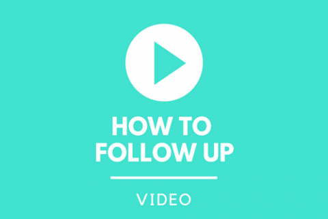 Videos: following up with a company