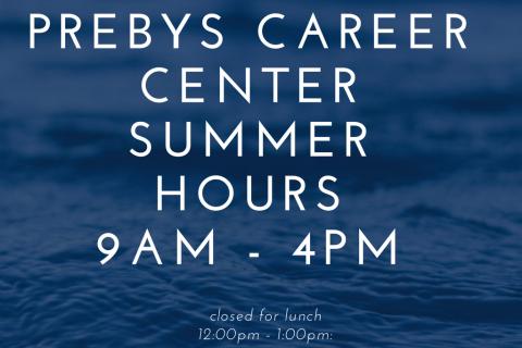 Prebys career center summer hours9am – 4pm