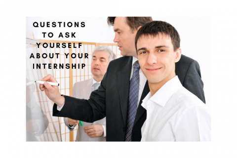 Questions to ask yourself about your internship