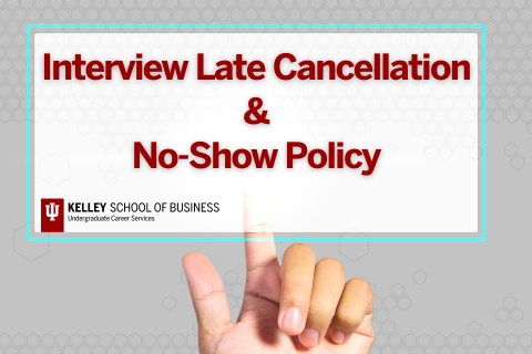 UCS Interview Late Cancellation & No-Show Policy