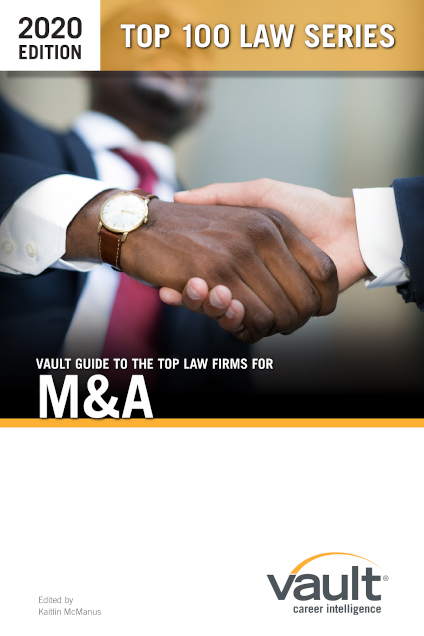 Vault Guide to the Top Law Firms for M&A, 2020 Edition