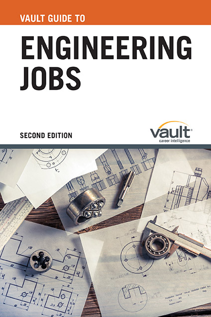 Vault Guide to Engineering Jobs, Second Edition