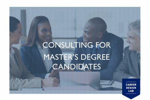 Consulting for Master Degree Candidates
