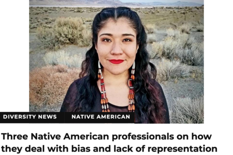 Three Native American professionals on how they deal with bias and lack of representation