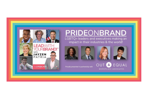 Lead with Your Brand Podcast – Pride Series