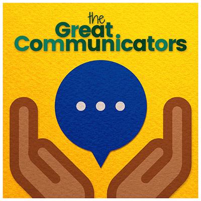 The Great Communicators