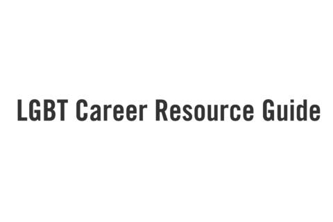 LGBT Career Resource Guide