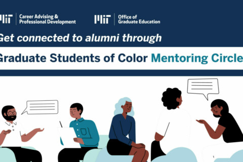 Get connected to alumni through Graduate Students of Color Mentoring Circles.