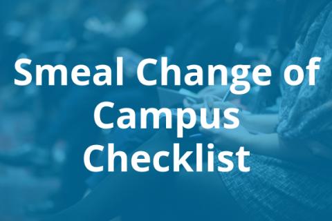 Change of Campus Checklist