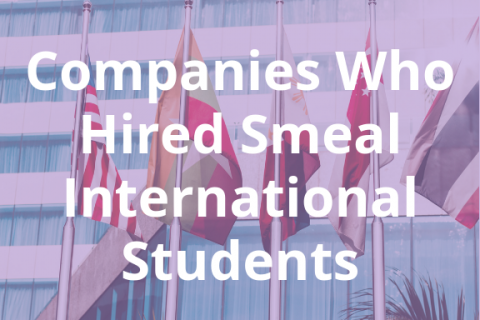 Companies who have hired Smeal International Students