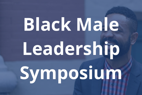 Black Male Leadership Symposium