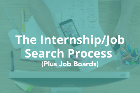 The Internship & Job Search Process