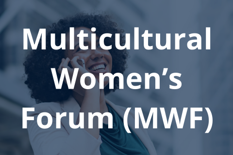 Multicultural Women's Forum (MWF)