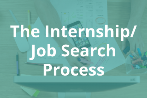 The Internship & Job Search Process