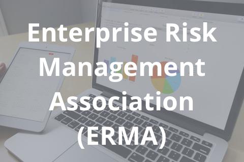 Enterprise Risk Management Association (ERMA)