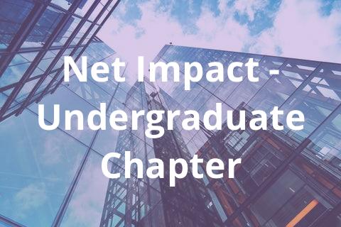 Net Impact – Undergraduate Chapter