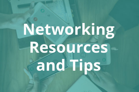 Networking Resources and Tips