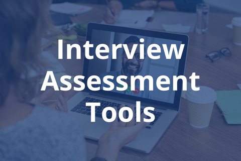 Interview Assessment Tools