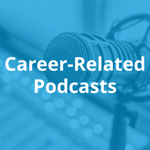 Career Related Podcasts