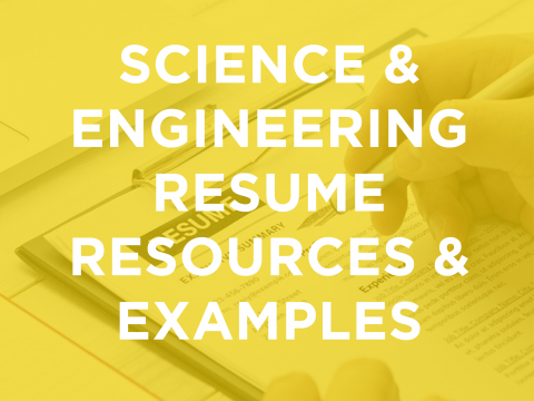 Science & Engineering Resume Resources & Examples